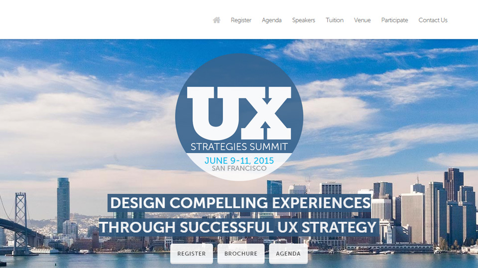 Why You Can't Afford to Miss the UX Strategies Summit 2015!