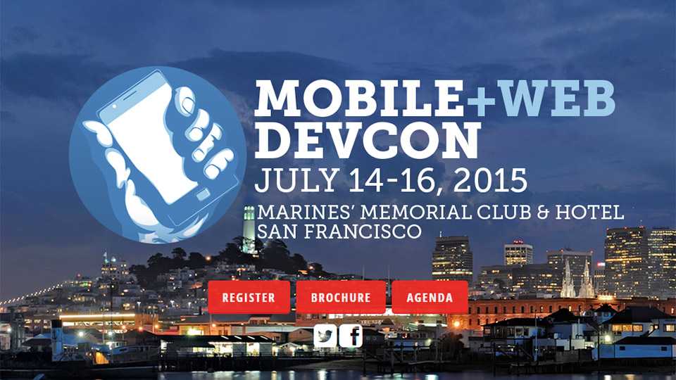 Mobile+Web DevCon 2015 Can Send Your Career into the Stratosphere in Just 3 Days!