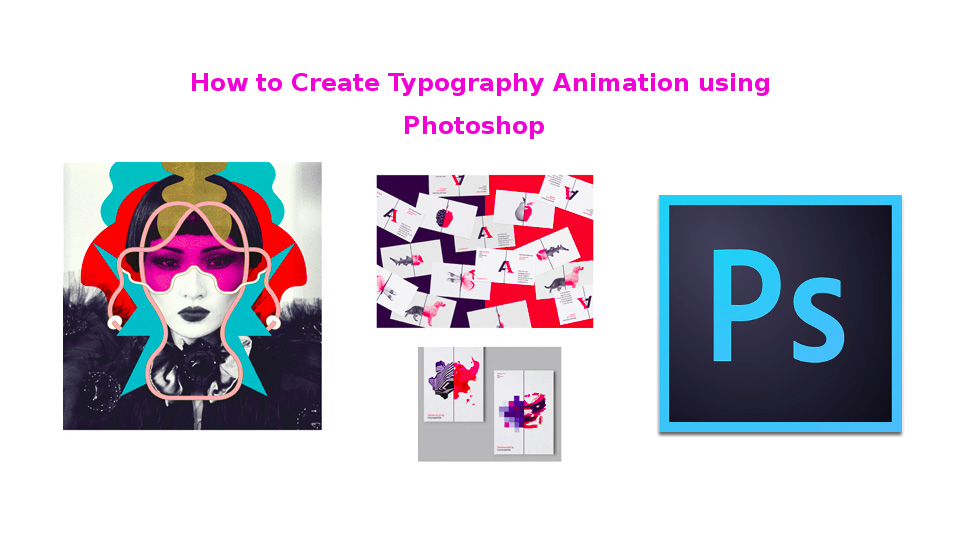 Creating Typography Animation using Photoshop
