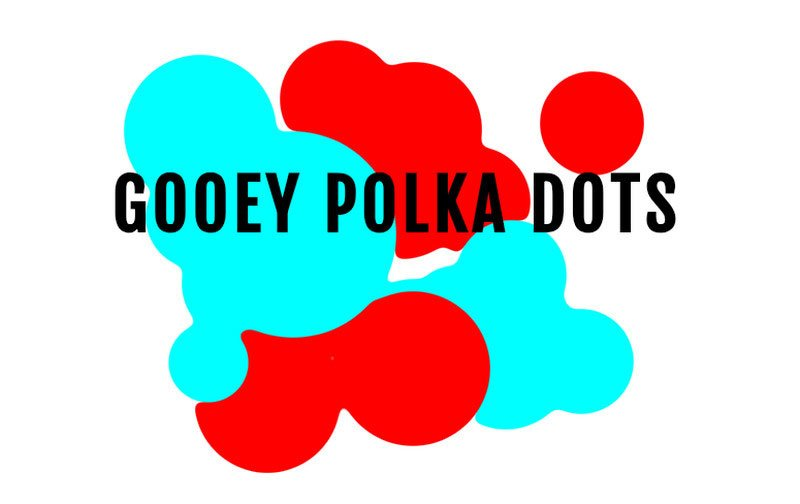 Gooey Polka Dots by Matthew Fournier